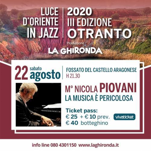 M° Nicola Piovani in «La Musica è Pericolosa»   Luce d'Oriente in Jazz